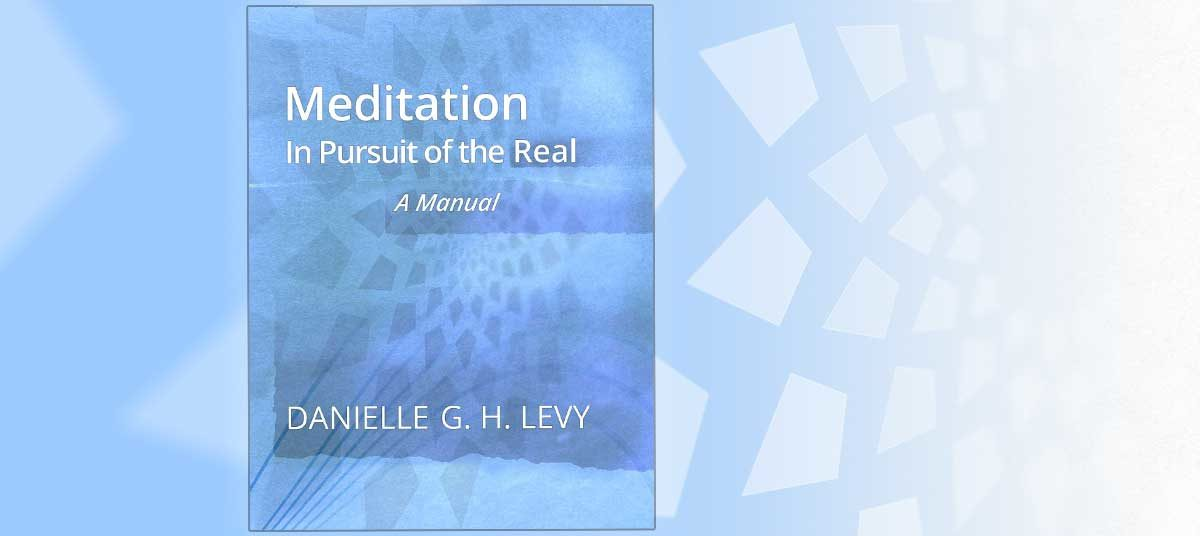 Meditation: In Pursuit of the Real